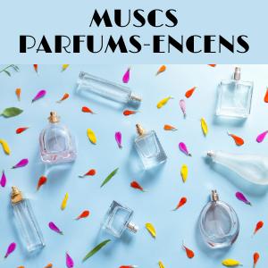 MUSC / PARFUMS / ENCENS